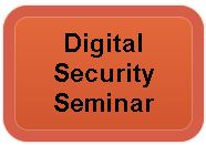 Digital Security Seminar